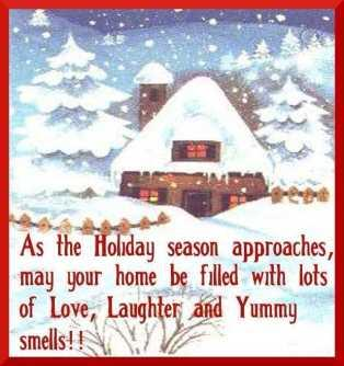 As the holiday season approaches, may your home be filled with lots of ...